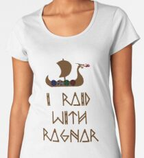 I Raid with Ragnar Women's Premium T-Shirt