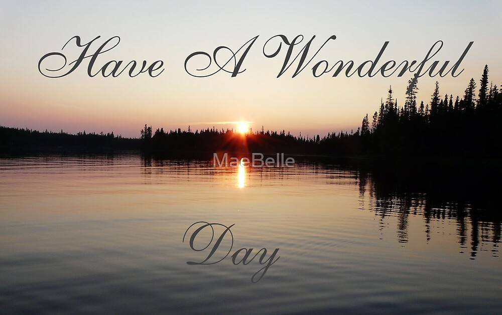 Quot Have A Wonderful Day Card Quot By Maebelle Redbubble