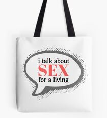 Talk Sex Tote Bag