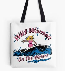 Wild Women on the Water Tote Bag