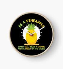 Sei wie eine Ananas Uhr