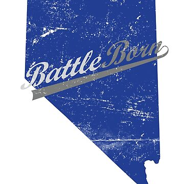 Battle Born Nevada state pride by driph