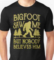 Camiseta ajustada Bigfoot me vio pero nadie lo cree camiseta - camiseta divertida