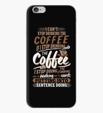 I Can't Stop Drinking The Coffee Funny Gilmore Girls iPhone Case