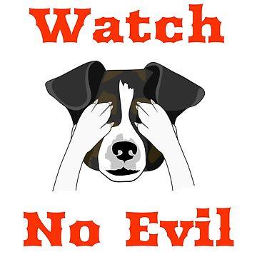 Watch no evil-funny dog by georgewaiyaki