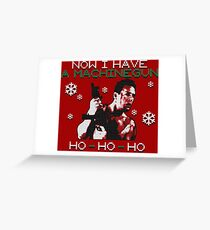 UGLY CHRISTMAS MACHINEGUN Greeting Card