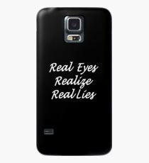Real Eyes Realize Real Lies White Text Handwriting Case/Skin for Samsung Galaxy