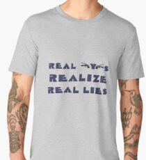 Real Eyes Realize Real Lies Men's Premium T-Shirt
