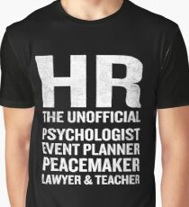 Human Resources T-Shirt Funny HR Unofficial Quote Job Joke Graphic T-Shirt