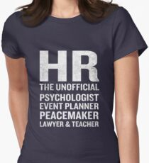 Human Resources T-Shirt Funny HR Unofficial Quote Job Joke Women's Fitted T-Shirt