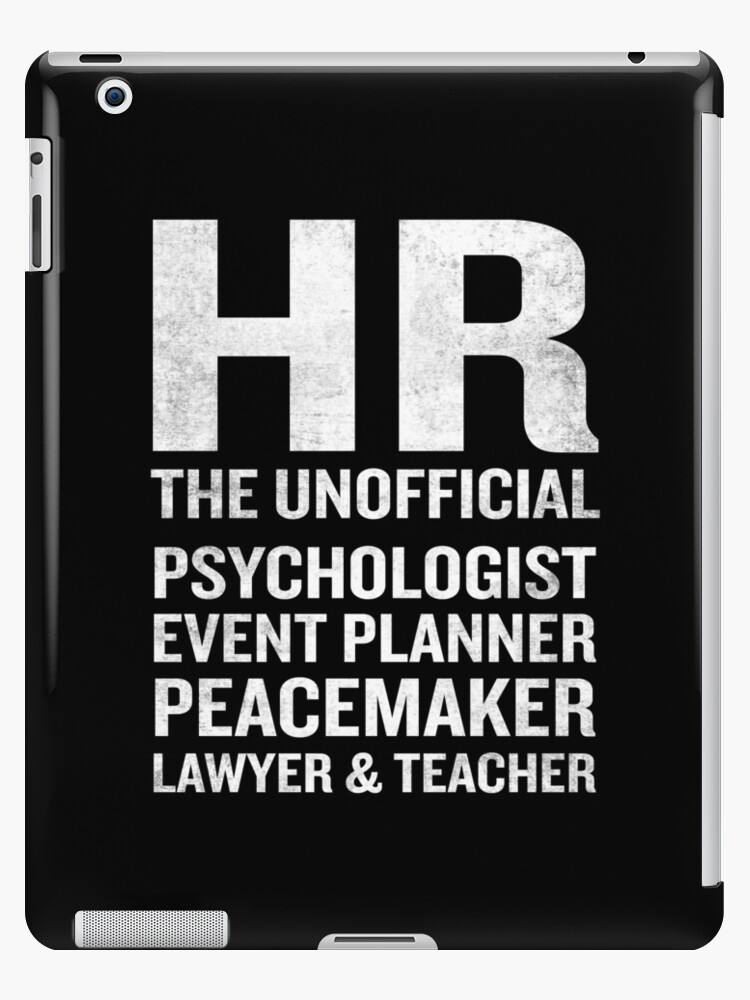Human Resources T Shirt Funny Hr Unofficial Quote Job Joke Ipad Caseskin By Japaneseinkart