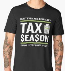 CPA Accountant Tax Season Funny Fun Quote Men's Premium T-Shirt