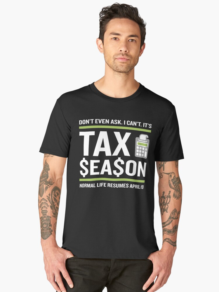 b3024ac9 CPA Accountant Tax Season Funny Fun Quote