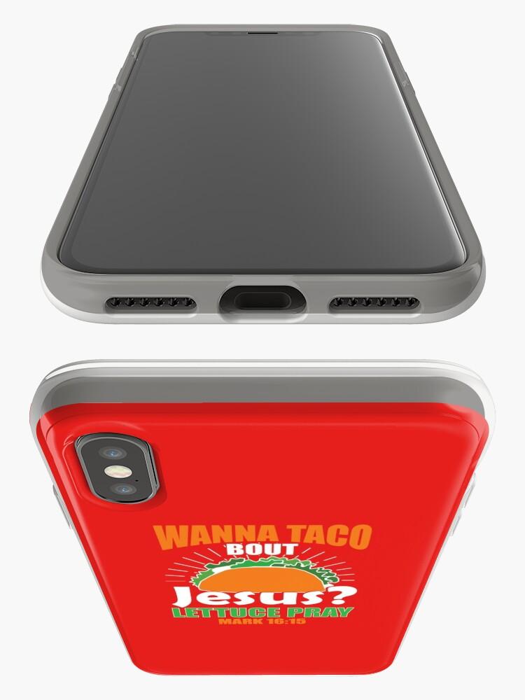Alternative Ansicht von Wollen Sie Taco Bout Jesus lustiges christliches Design iPhone-Hülle & Cover