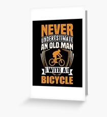 Never Underestimate An Old Man With A Bicycle Funny Greeting Card