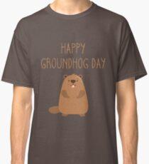 2018 Happy Groundhog Day Classic T-Shirt