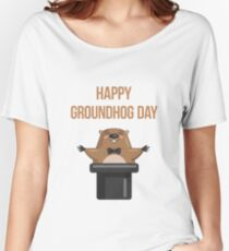 Happy Groundhog Day 2018 Women's Relaxed Fit T-Shirt