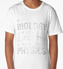 If It Moves It's Biology Stinks Chemistry Physics Funny Long T-Shirt