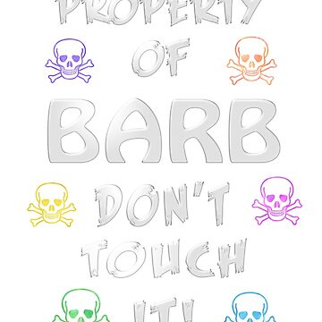 Property of Barb by Bestseller-hot
