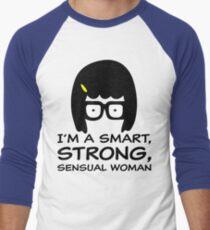 Tina Belcher I'm A Smart, Strong, Sensual Woman T Shirt T-Shirt