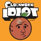 Clockwork Idiot by Natasha C