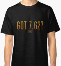 Got 7.62? PUBG Classic T-Shirt