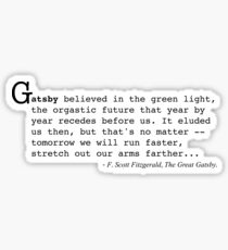 The Great Gatsby - F. Scott Fitzgerald Quote. Sticker