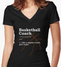 Basketball Coach Gift Women's Fitted V-Neck T-Shirt