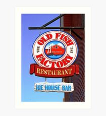 Old Fish Factory Restaurant sign Art Print