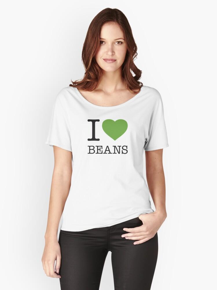 I ♥ BEANS Women's Relaxed Fit T-Shirt Front