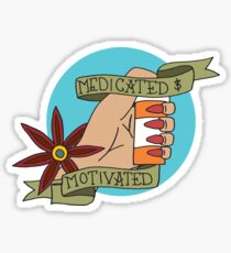 Medicated and Motivated Tattoo-Inspired Design Sticker