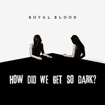 How did we get so dark  by jessW98