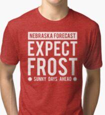 Nebraska Forecast-Expect Frost,SUNNY DAYS AHEAD Tri-blend T-Shirt