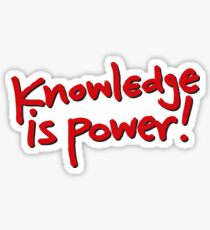 Knowledge Is Power - The More You Learn The More Powerful You Get Tshirt Sticker