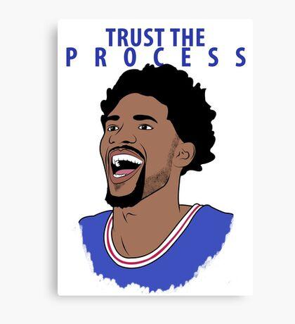 Trust the Process Canvas Print