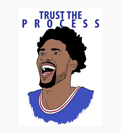 Trust the Process Photographic Print