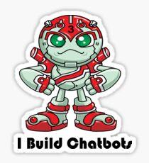 "Robobot ""Off to Mars"" / Three / I Build Chatbots Sticker"