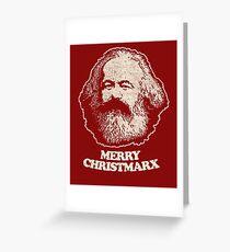 Not Santa Claus - Karl Marx Shirt Communist Marxist T Shirts Greeting Card