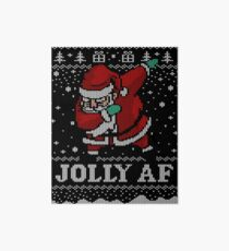 Ugly Christmas Sweater Dabbing Santa Shirt Jolly AF T-shirt Art Board Print