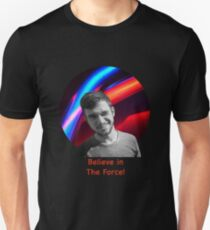 Believe in the Force Unisex T-Shirt