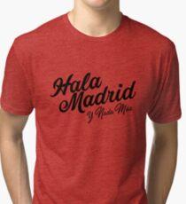 Hala Madrid y Nada Más Tri-blend T-Shirt