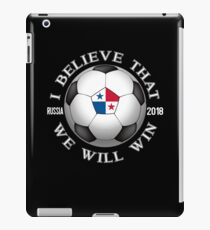 Panama Soccer Team We Will Win 2018 Cup Futbol In Russia Tshirt iPad Case/Skin