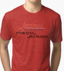 KSP - Science Not Murder Tri-blend T-Shirt
