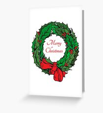 A Christmas wreath of holly. Merry Christmas to you! Greeting Card