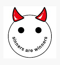 Sinners are Winners Photographic Print