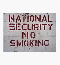 National Security No Smoking Photographic Print