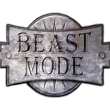 Beast Mode Metal Badge by ShannonRogers