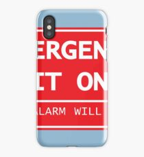 Exit Only Sign iPhone Case/Skin