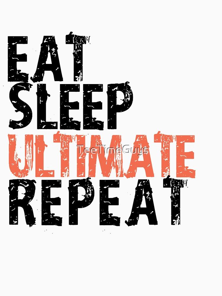 Eat Sleep Ultimate Repeat | Hardcore Frisbee de TeeTimeGuys