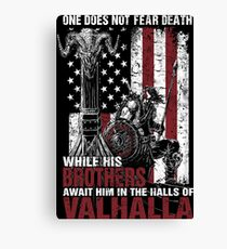 one does not fear death while his brothers await him in the halls of valhalla Canvas Print